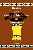 Orality and Cultural Indentities in Zimbabwe