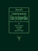 Beard's Turfgrass Encyclopedia