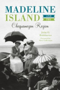 Madeline Island and the Chequamegon Region