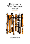 Amateur Wind Instrument Maker