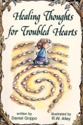 Healing Thoughts for Troubled Hearts