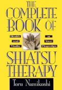The Complete Book of Shiatsu Therapy