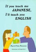 If You Teach Me Japanese, I'll Teach You English