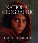 """National Geographic"" The Photographs"