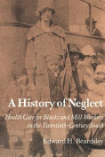 A History of Neglect