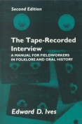 The Tape-Recorded Interview