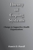 Theory of Coping Systems