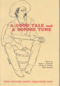 Good Tale & Bonnie Tune