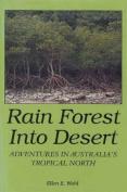 Rain Forest into Desert