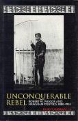 Unconquerable Rebel