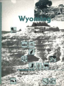 Wyoming: A Source Book