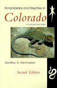 Amphibians and Reptiles in Colorado