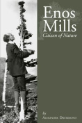 Enos Mills: Citizen of Nature