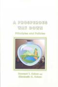 A Prosperous Way Down