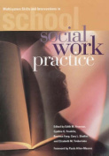 Multisystem Skills and Interventions in School Social Work Practice