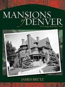 The Mansions of Denver
