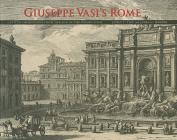 Giuseppe Vasi's Rome
