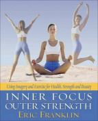 Inner Focus, Outer Strength