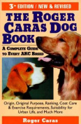 Roger Caras Dog Book 3ed