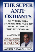 The Super Antioxidants