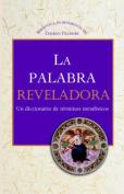 La Palabra Reveladora [Spanish]