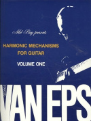 Harmonic Mechanisms for Guitar, Volume 1