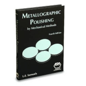 Metallographic Polishing by Mechanical Methods