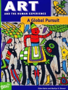 Art and the Human Experience, A Global Pursuit