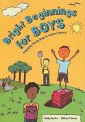 Bright Beginnings for Boys