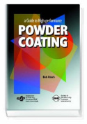 Guide to High-Performance Powder Coating