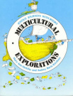 Multicultural Explorations