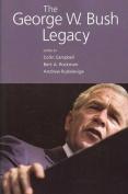 The George W. Bush Legacy