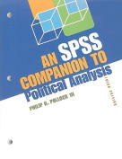 An SPSS Companion To Political Analysis, 3rd Edition