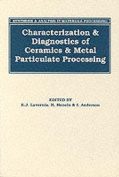 Synthesis and Analysis in Materials Processing