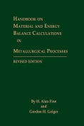 Handbook on Material and Energy Balance Calculations in Metallurgical Processes