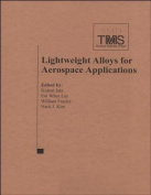 Lightweight Alloys for Aerospace Applications VI