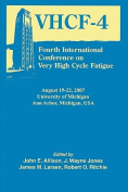 Fourth International Conference on Very High Cycle Fatigue