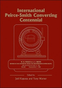 Peirce-Smith Converting Centennial Symposium
