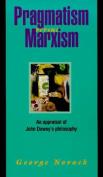 Pragmatism Versus Marxism