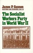 The Socialist Workers Party in World War II