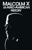 Malcolm X Afro-American History