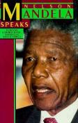 Nelson Mandela Speaks