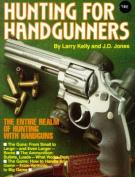 Hunting for Handgunners