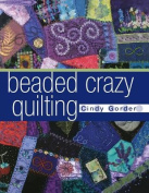 Beaded Crazy Quilting