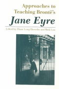 Approaches to Teaching Charlotte Bronte's Jane Eyre (Approaches to Teaching World Literature