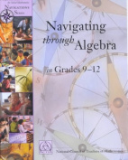 Navigating Through Algebra in Grades 9-12