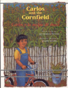 Carlos y la Milpa de Maiz/Carlos And The Cornfield [Spanish]