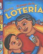 Playing Loteria /El Juego de la Loteria