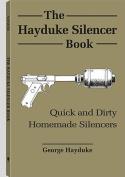 The Hayduke Silencer Book