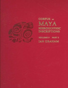 Corpus of Maya Hieroglyphic Inscriptions